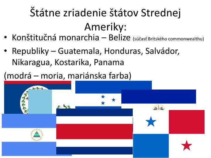 Štátne zriadenie štátov Strednej Ameriky: