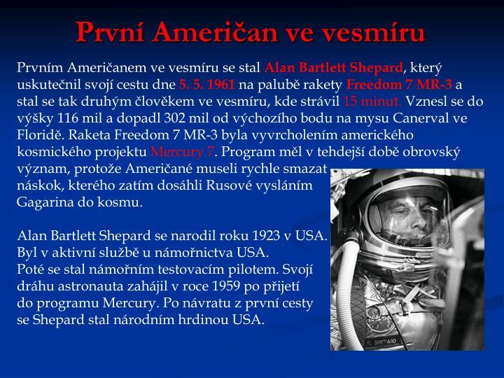 První Američan ve vesmíru