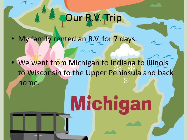 Our R.V. Trip