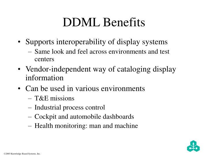 DDML Benefits