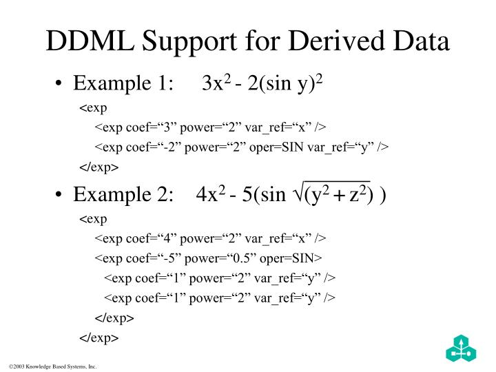 DDML Support for Derived Data