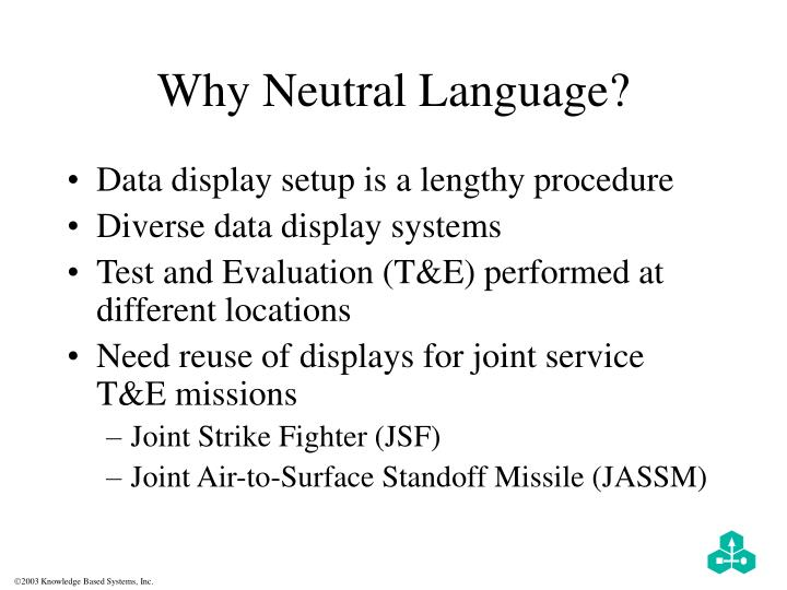 Why Neutral Language?