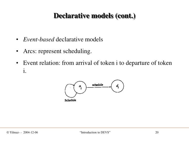 Declarative models (cont.)