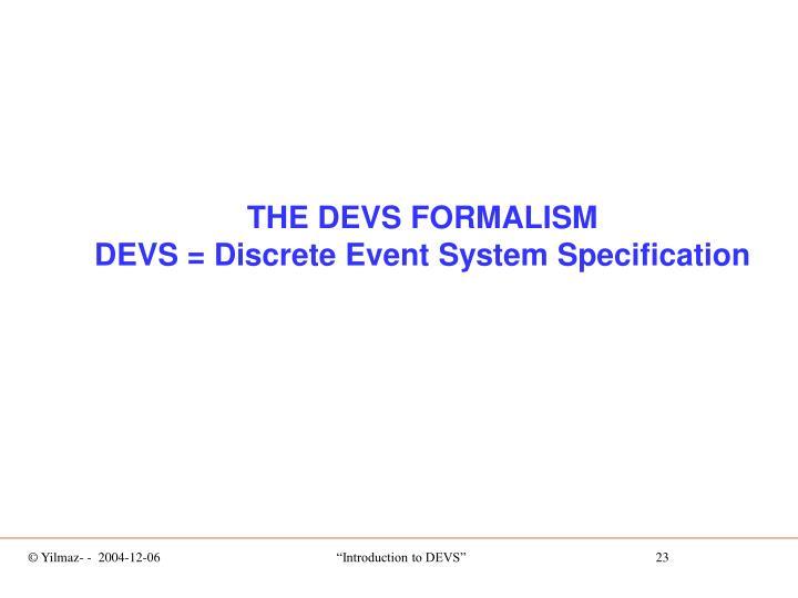 THE DEVS FORMALISM