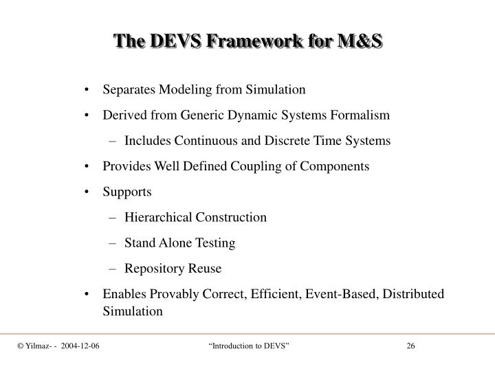 The DEVS Framework for M&S