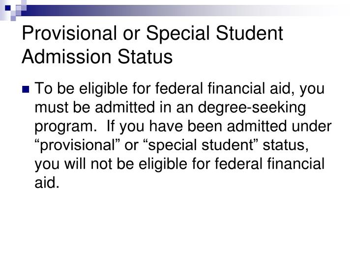 Provisional or Special Student Admission Status