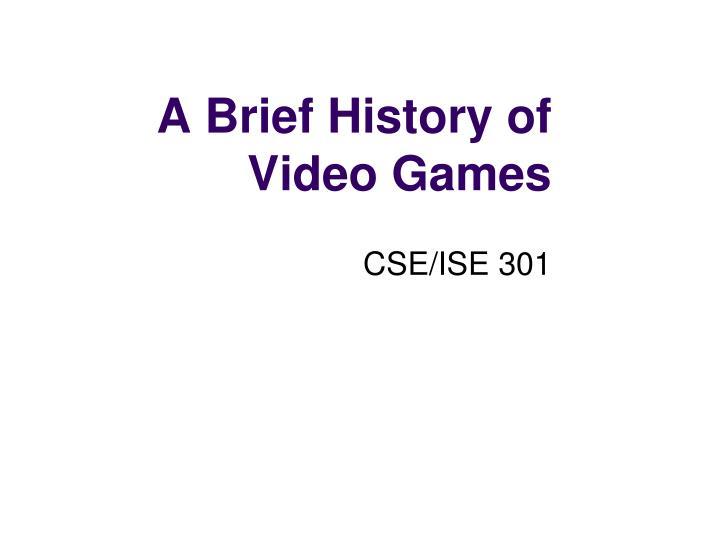the history of video games essay