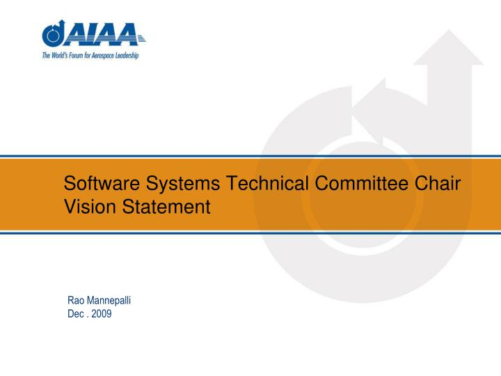 Software Systems Technical Committee Chair Vision Statement