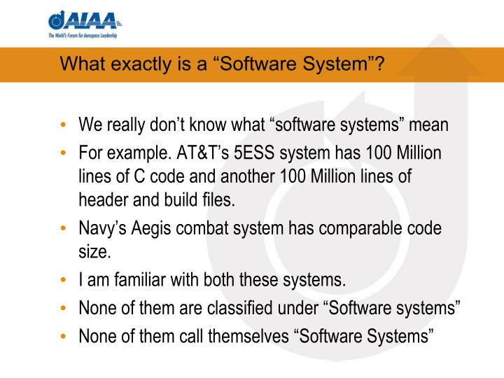 "What exactly is a ""Software System""?"
