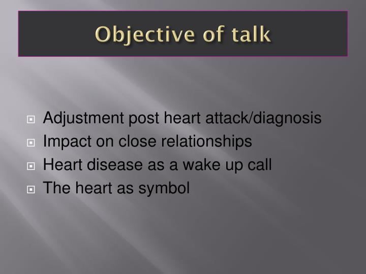 Objective of talk