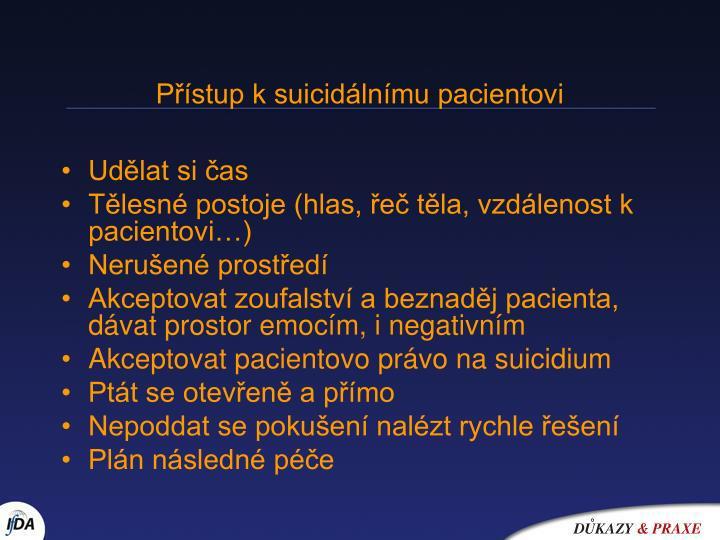 Přístup k suicidálnímu pacientovi