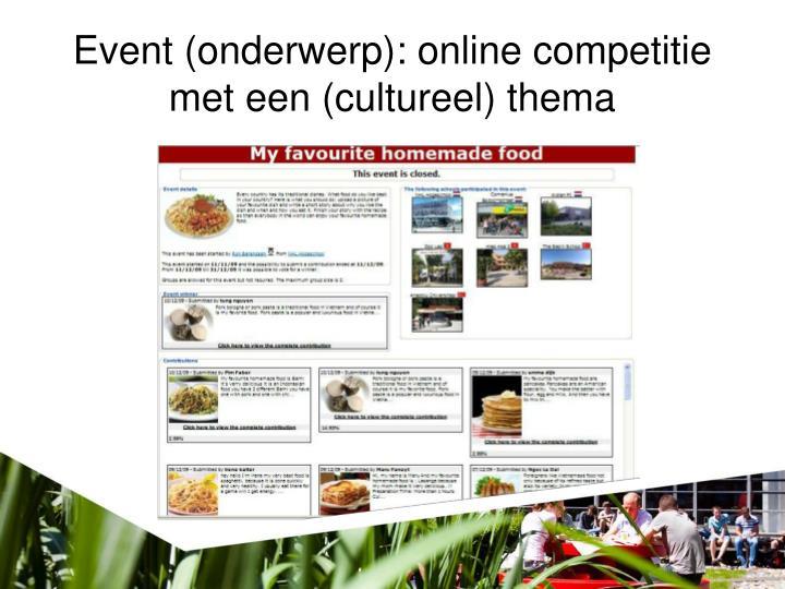 Event (onderwerp): online competitie met een (cultureel) thema