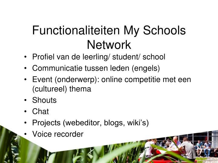 Functionaliteiten My Schools Network