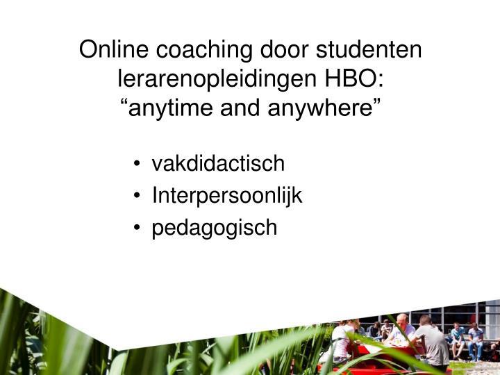 Online coaching door studenten lerarenopleidingen HBO: