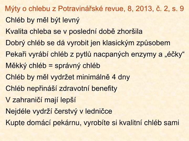 Mýty o chlebu z Potravinářské revue, 8, 2013, č. 2, s. 9
