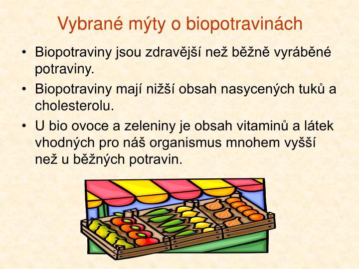 Vybrané mýty o biopotravinách