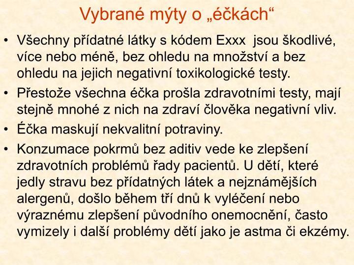 "Vybrané mýty o ""éčkách"""