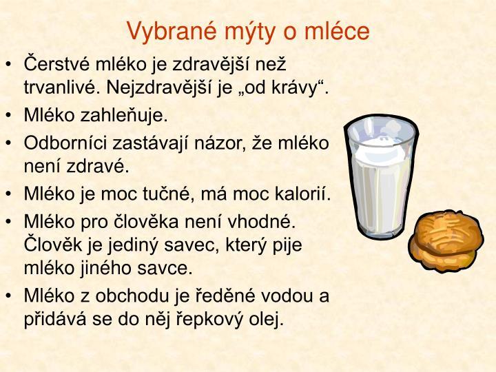 Vybrané mýty o mléce
