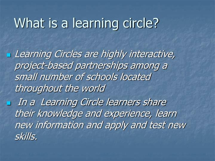 What is a learning circle?