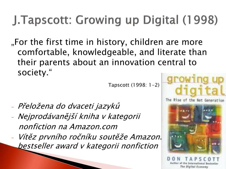 J tapscott growing up digital 1998