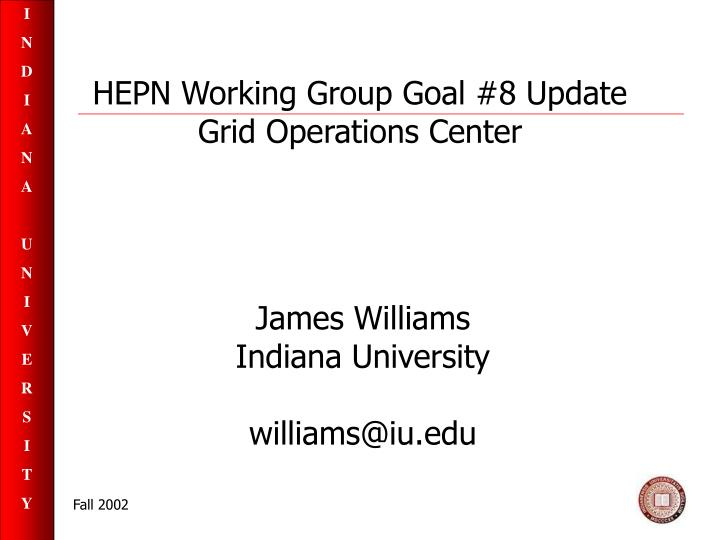 Hepn working group goal 8 update grid operations center