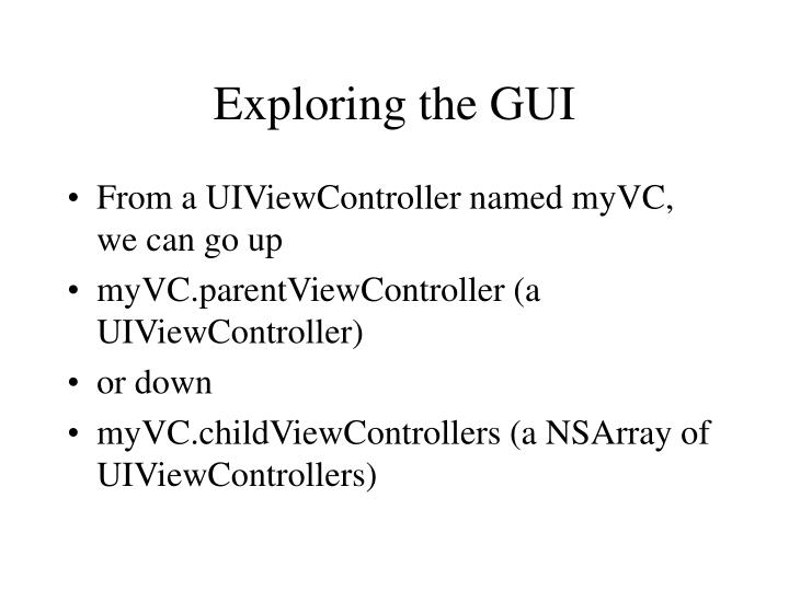 Exploring the gui2