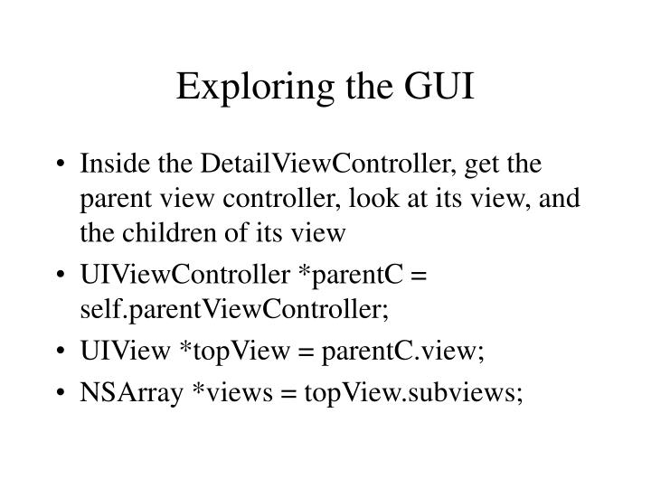 Exploring the GUI
