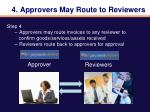 4 approvers may route to reviewers