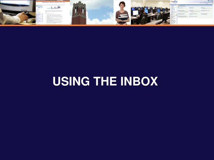 Using the inbox