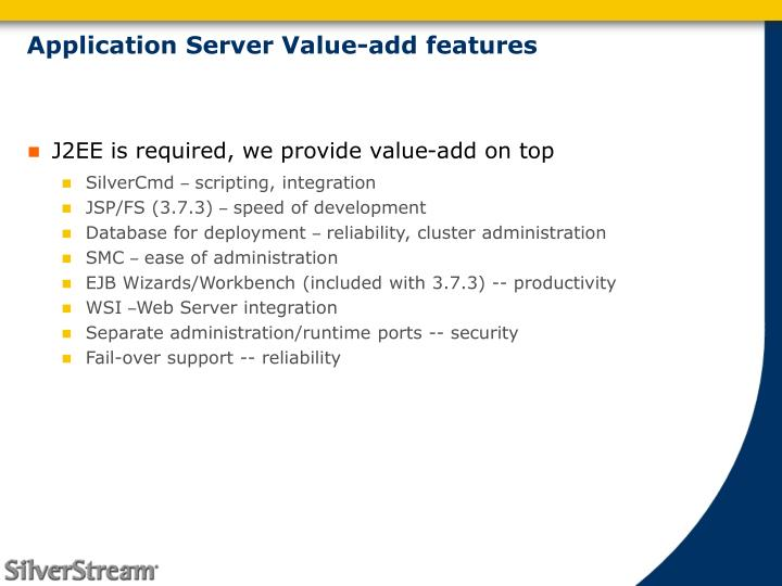 Application Server Value-add features