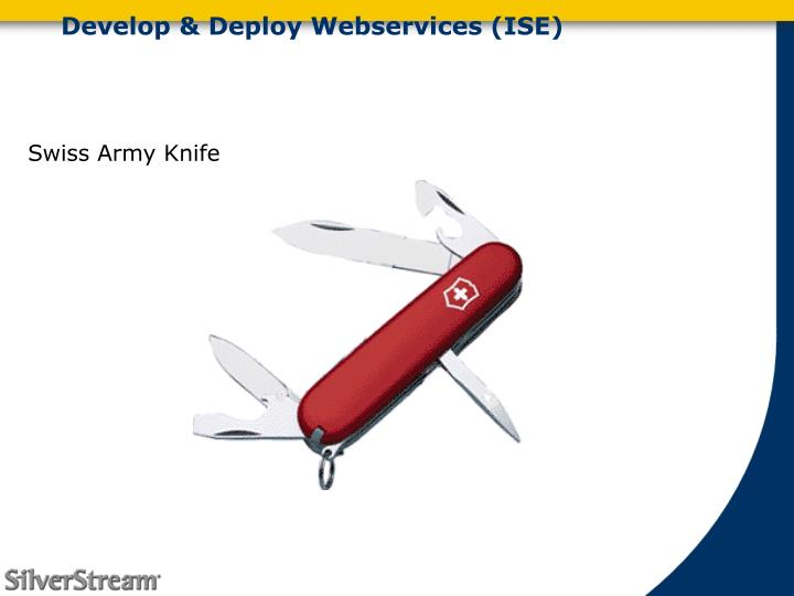 Develop & Deploy Webservices (ISE)