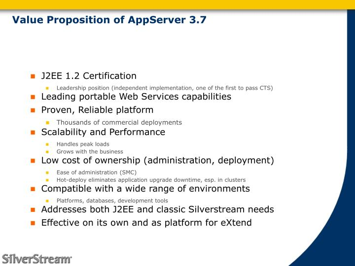 Value Proposition of AppServer 3.7