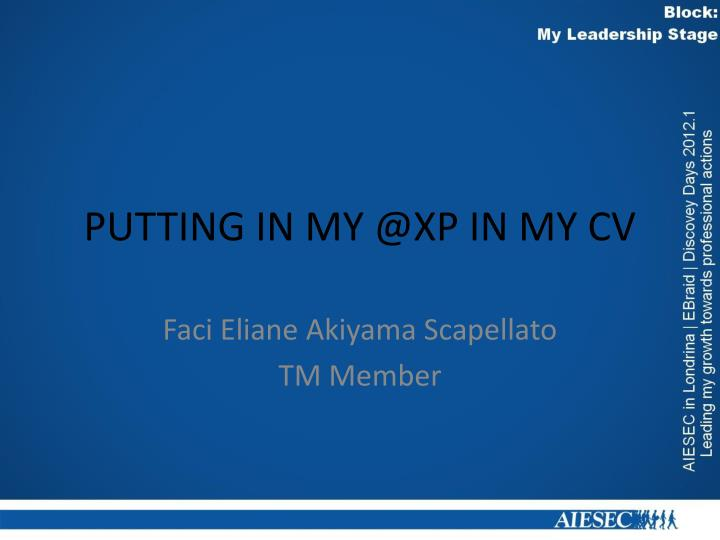 Putting in my @xp in my cv