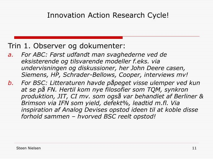 Innovation Action Research Cycle!