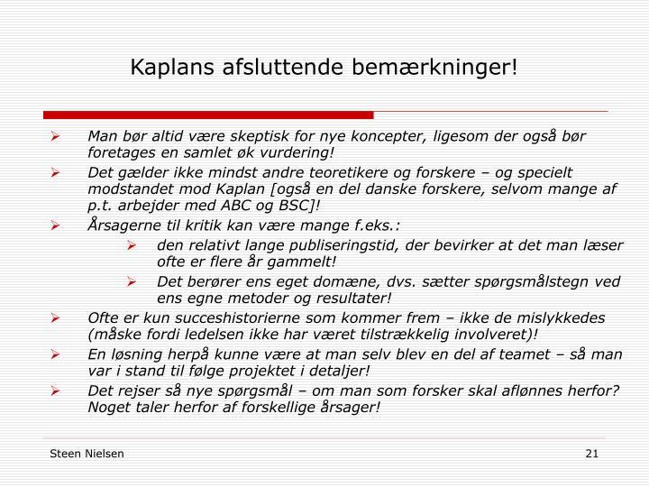 Kaplans afsluttende bemærkninger!