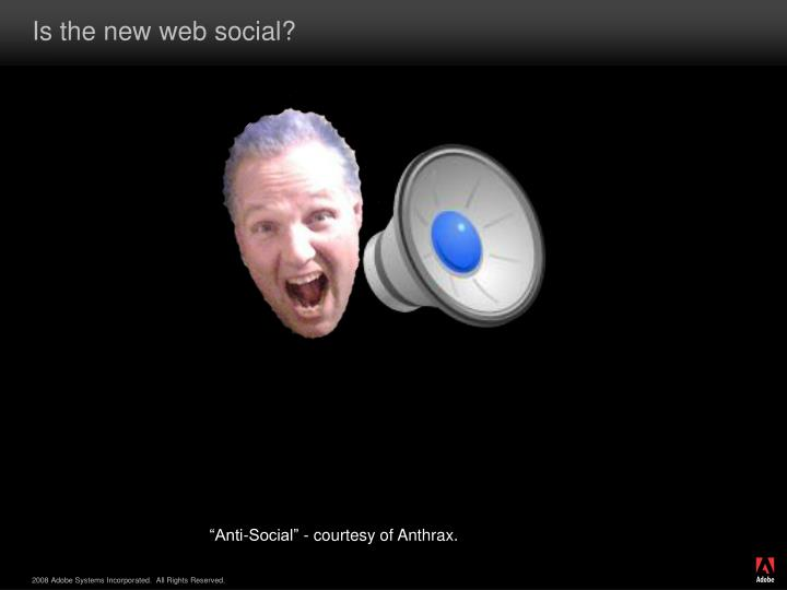 Is the new web social?