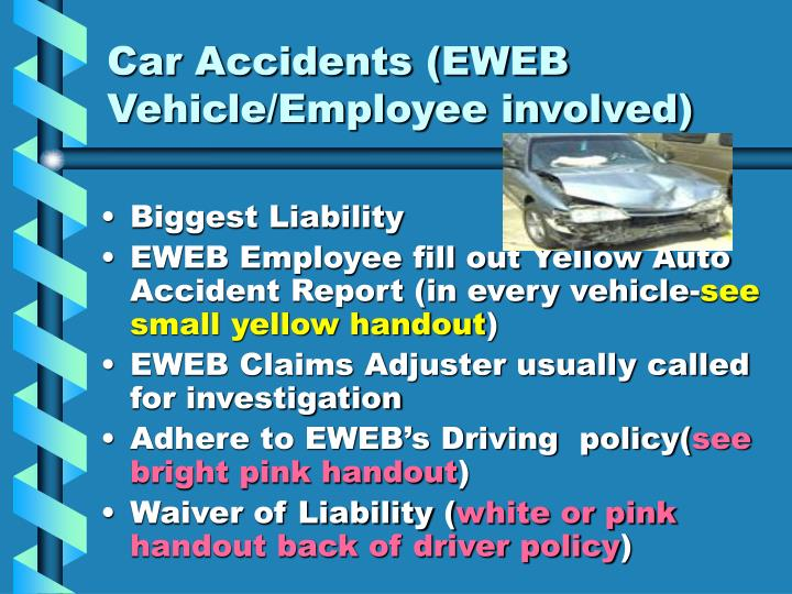 Car Accidents (EWEB Vehicle/Employee involved)