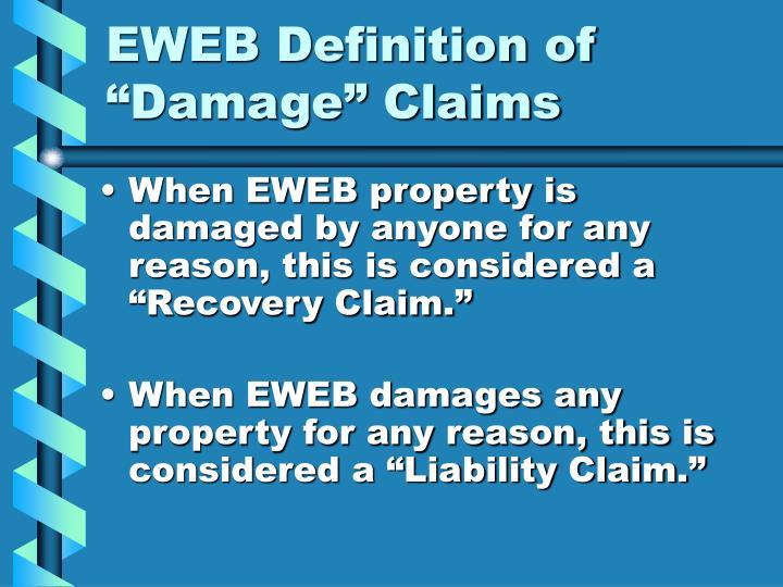 """EWEB Definition of """"Damage"""" Claims"""