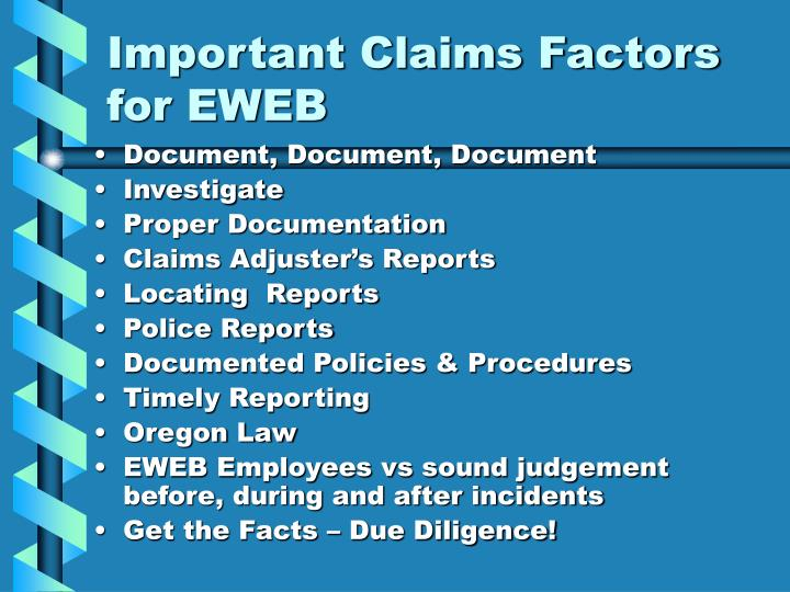 Important Claims Factors for EWEB