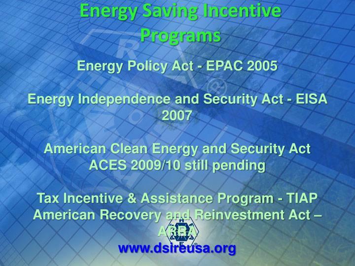 Energy Saving Incentive Programs
