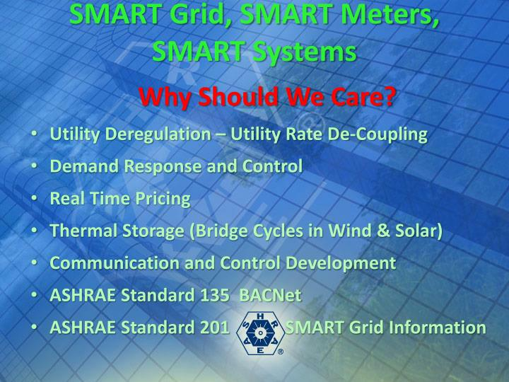 SMART Grid, SMART Meters, SMART Systems
