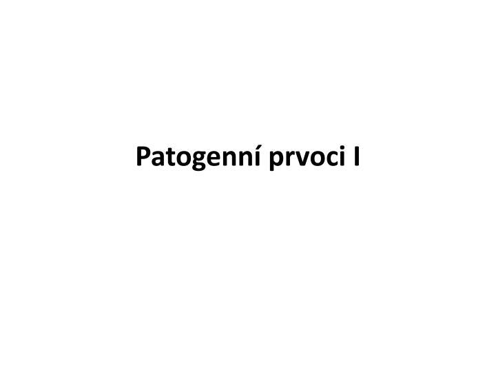 Patogenní prvoci I