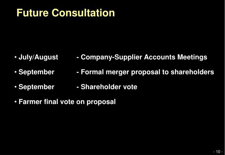 Future Consultation