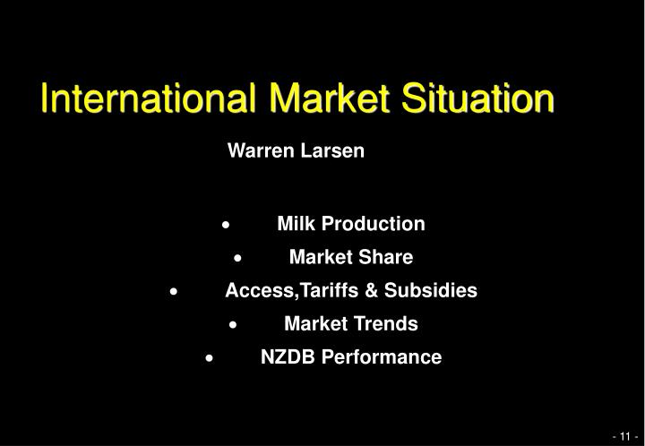 International Market Situation