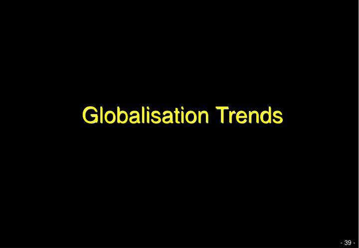 Globalisation Trends