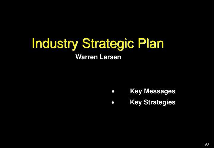 Industry Strategic Plan