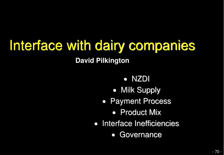 Interface with dairy companies