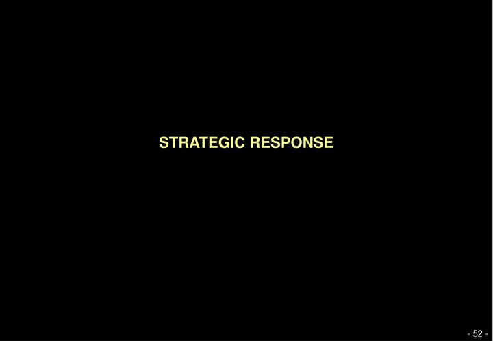 STRATEGIC RESPONSE