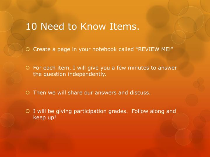 10 Need to Know Items.
