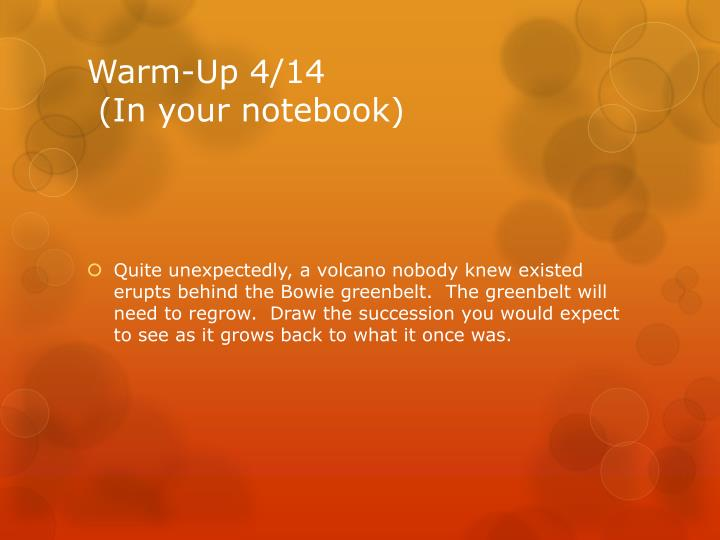 Warm up 4 14 in your notebook